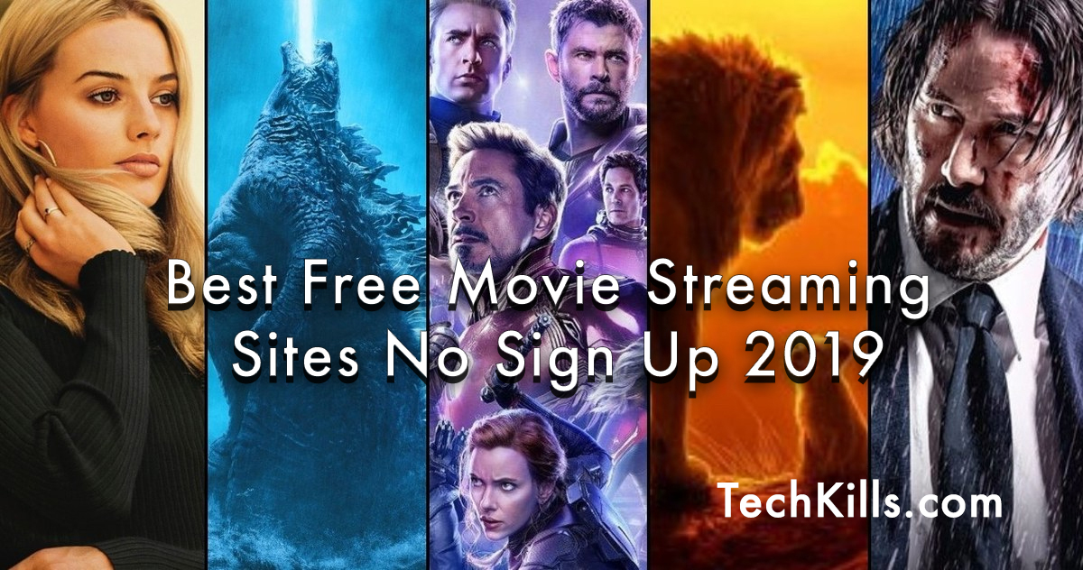 Best Free Movie Streaming Sites No Sign Up 2019 - TechKils